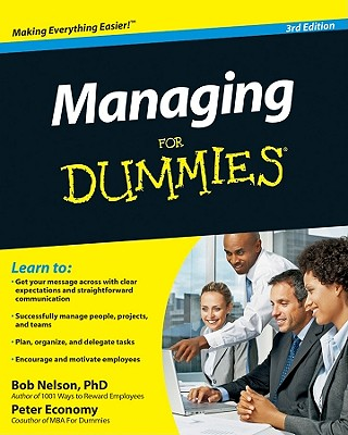Managing for Dummies By Nelson, Bob/ Economy, Peter